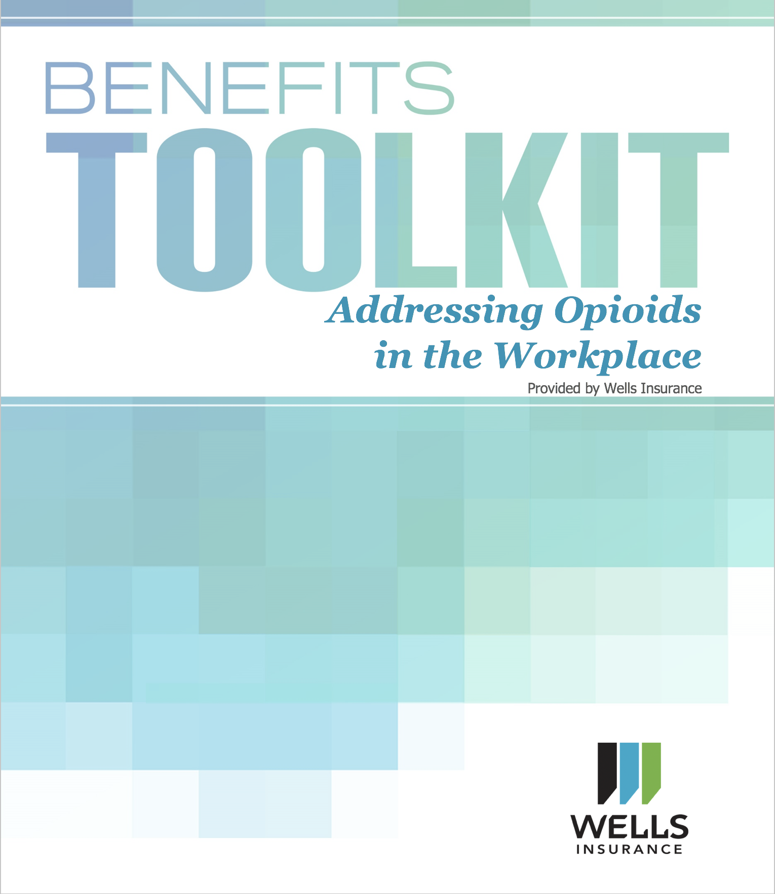Addressing Opioids in the Workplace – Free Toolkit for Employers
