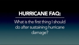 What is the first thing I should do if I have hurricane damage?