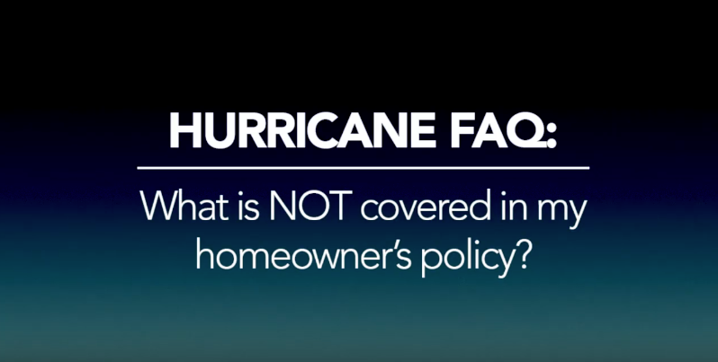 What is not covered in my homeowners policy regarding hurricanes?