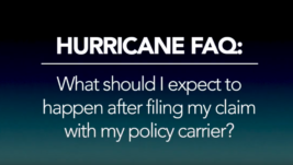 Hurricane FAQ – What should I expect after filing a claim?