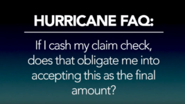 Hurricane FAQ – If I cash my check am I accepting that as the final amount?