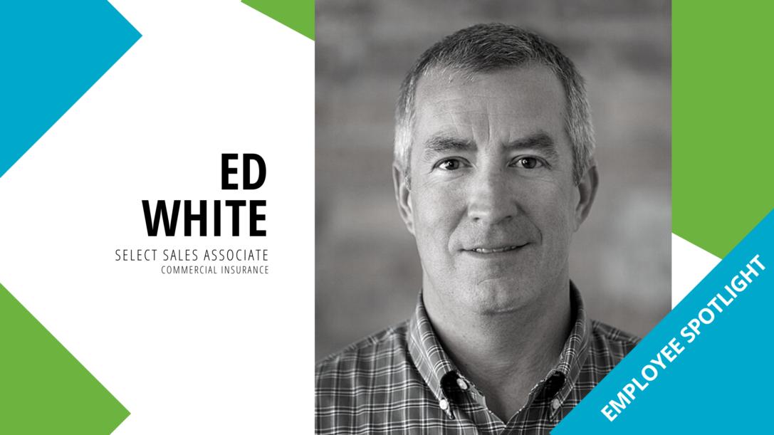 Employee Spotlight – Ed White