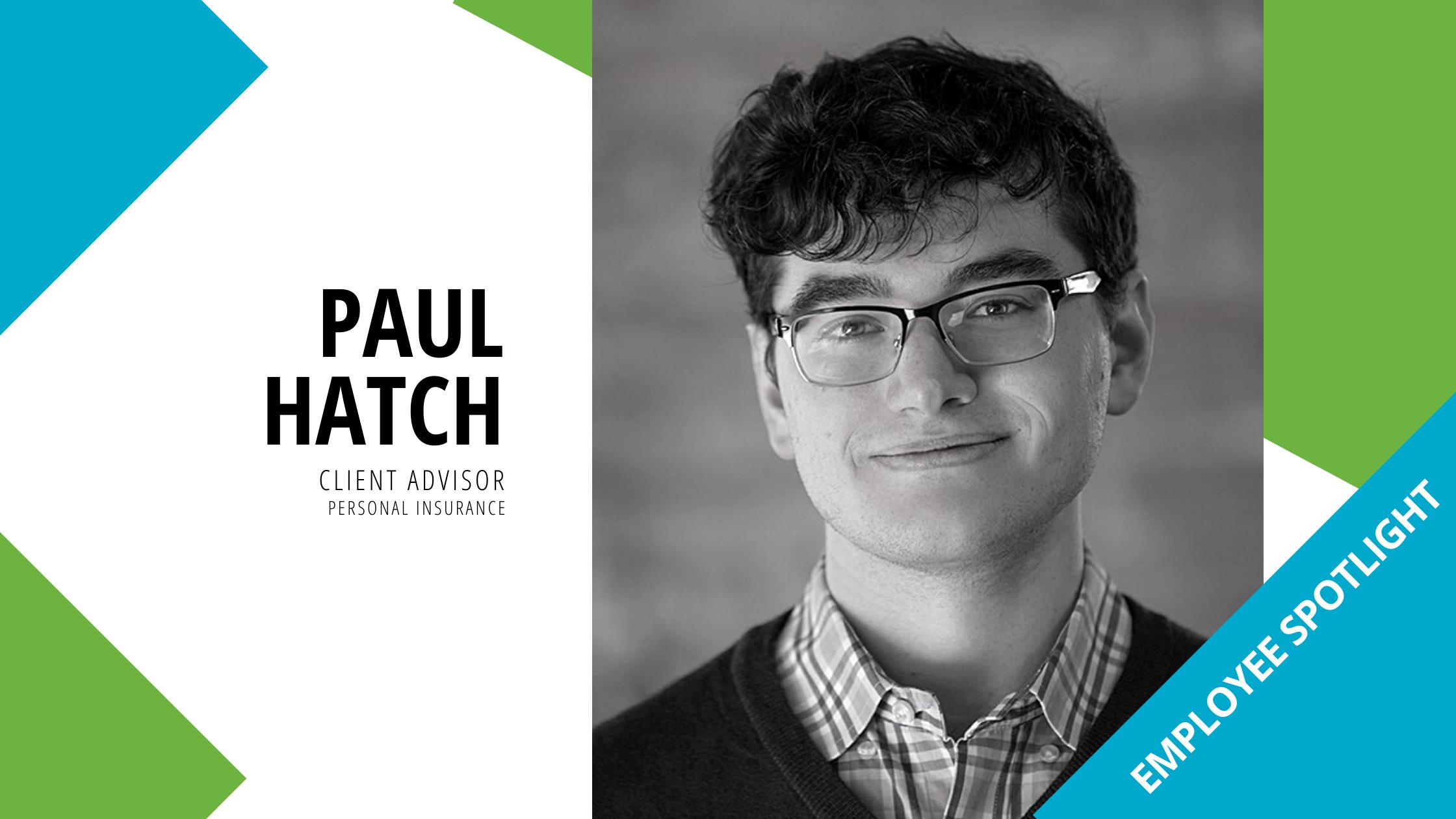 Employee Spotlight – Paul Hatch